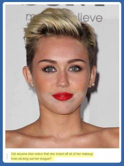Ah, a terrible side effect.<<< BAHAHAHAHAHA ROFL LMAO!!!  (Sorry not 1D related) but I had to: Miley Cyrus, Giggle, Joker, Mouth, Makeup, Funny Stuff, Humor, Funnies
