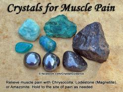 Crystal Guidance: Crystal Tips and Prescriptions - Muscle Pain. Top Recommended Crystals: Chrysocolla, Lodestone (Magnetite), or Amazonite. Additional Crystal Recommendations: Hematite. Hold your preferred crystal to the site of pain as needed.: Muscle Pa