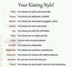 Kissing Style by Astrology Sign! - Leo's are wild and uninhibited...whats yours?   #kiss #love #passion @alignedsigns: Zodiac Signs, Kissing Style, Quotes, Horoscope, Leo, Astrology Signs, Capricorn, Signs Kissing