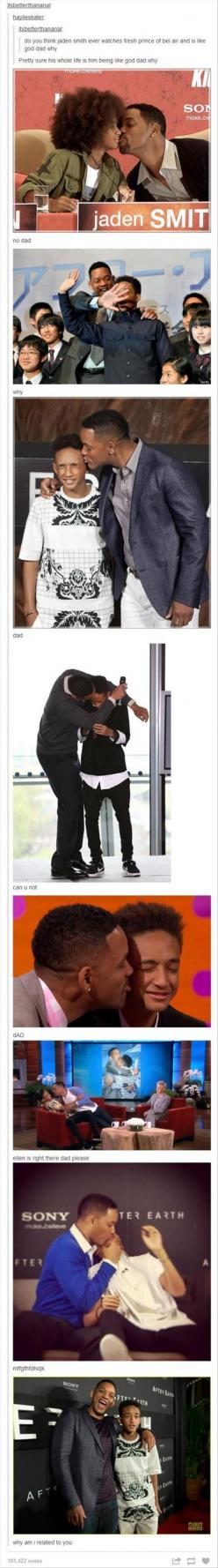 Will Smith needs to win father of the year award  And Jaden needs to appreciate how much his dad loves him. But this is funny!: Jaden Smith, Willsmith, Dad, Giggle, Poor Jaden, Funny Stuff, Will Smith, Kid
