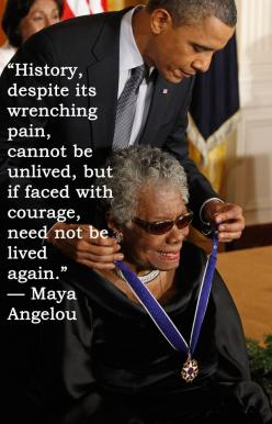 17 Maya Angelou Quotes That Will Inspire You To Be A Better Person: Maya Angelou, Angelou Quotes, U.S. Presidents, Mayaangelou, Inspirational Quotes, Inspire, Better Person, Obama, 17 Maya