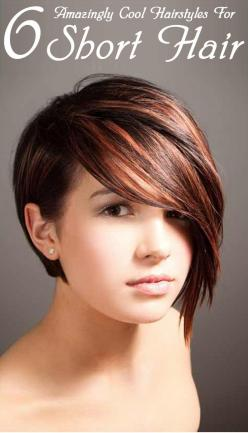 6 Amazingly Cool Hairstyles For Short Hair: Hair Ideas, Haircuts, Hairstyles, Hair Styles, Hair Cut, Shorts, Shorthair, Hair Color