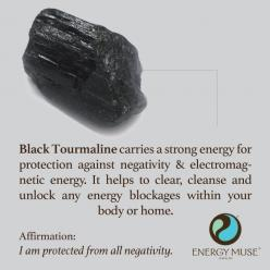Black Tourmaline is one of the most powerful crystals for protection and elimination of negative energy. It is one of the must have crystals for everyone to have. It helps to clear, cleanse and unlock any energy blockages within your body or home.: Energy