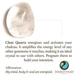Clear Quartz energizes and activates your chakras. It amplifies the energy level of any other gemstone it touches, making it powerful to use with other crystals. Program them to hold your intention.: Crystal And Stone, Clearquartz, Quartz Crystal, Crystal