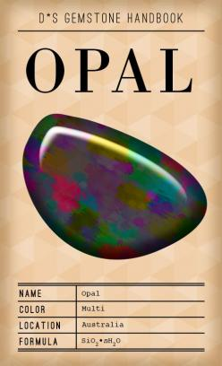 D*S Gem Handbook: The Opal: Birthstones Opals, Crystals Gemstones Etc, Gem Stones, Gemstone Opal, D S Gemstone, Beautiful Gemstones, Gemstone Handbook, Designsponge Stone