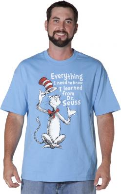 Everything I Need To Know Dr Seuss T-Shirt: Hats, Cats, Seuss T Shirt, Seuss Cat, Dr. Seuss, T Shirts, Products, Dr Seuss