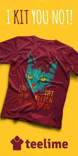 """For all cat lovers this must have t-shirt """"You Cat to be Kitten Me right Meow """" by www.teelime.com: Kitty Cat, Cat Fort, Adorable Cat, Cat Inspired, Cat Care"""