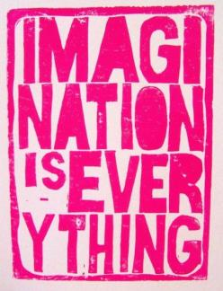 Imagination is everything: Inspiration, Life, Quotes, Art, Pink, Things, Inspire, Imagination