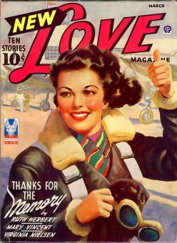 March ? -  'Love' magazine... Women Air force Service Pilots (WASP): Magazine Covers, Magazines Vintage, Pulp Covers, Vintage Magazines, Posters, Photo, New Love