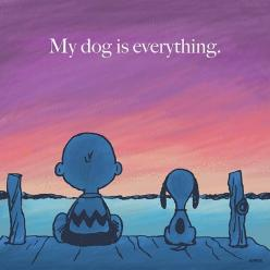 my dog is everything.: Doggie, Dogs, Quotes, Pet, Pup, Snoopy, Charlie Brown, Friend, Animal