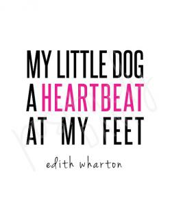PRINTABLE Heartbeat at My Feet 8x10 Print by PositivelyDani, $7.00: Gsdquotes Dogs, Dog Love Quotes, Dog A Heartbeat, Love Dogs Quotes, Dog Quote Printables, Dog Quotes, A Dogs Love Quotes, Little Dogs, Animal