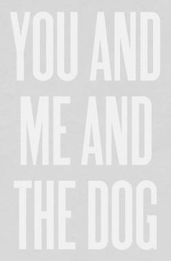 Purchase this print from Etsy and frame it with a cute photo of you, him, and the dog. Now that's love.: Cute Quotes Animals, Love My Puppy Quotes, Animals Dogs, Future House, Cute Puppy Quotes, Puppy Dog Quotes, Cute Animals Puppies, Typography Poste