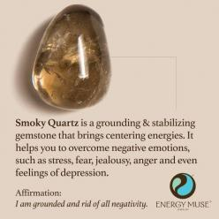 Smoky Quartz is a grounding and stabilizing gemstone that brings centering energies. It helps you to overcome negative emotions, such as stress, fear, jealousy, anger and even feelings of depression. #smokyquartz #healing #crystals: Crystals And Gemstones