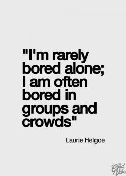 Soo TRUE! Particularly if it's a wedding shower, baby shower, stag & doe, or any event in a brightly lit hall. UGHHHHH. Woman plan the most boring events.: Introverts Unite, Introvert Problems, Truth, Alone Time, My Life, Introvert Quotes, So True