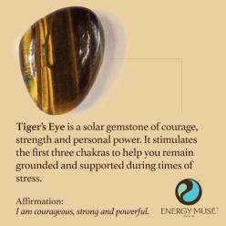 Tiger's Eye is a solar gemstone of courage, strength and personal power. It stimulates the first three chakras to help you remain grounded and supported during times of stress. #tigerseye #healing #crystals: Tiger Eyes, Crystal And Stone, Healing Crys
