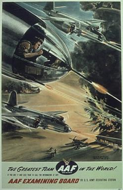 WW2 Army Air Force recruiting poster: Airforce, Greatest Team, Propaganda Posters, Army Air, Forces Recruiting, War
