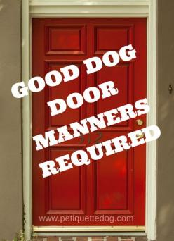 7 Steps to Fix Your Dog's Bad Front Door Behavior  http://www.petiquettedog.com/dog-training-2/good-dog-door-manners/: Dogs, Dog Training, Pet, Front Doors, Door Manners, Puppy Training, Dog Behavior