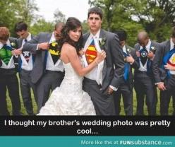 And then everyone in the groom's party revealed they were superheros. Wait...isn't Batman in a suit just Bruce Wayne?: