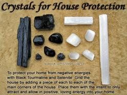 Crystals for Protecting Your Home — I've been receiving this question a lot lately, so I have pulled together a quick tip on how to protect your home from negativity. — See the article at: http://www.crystalguidance.com/articles/homeprotection.html: G