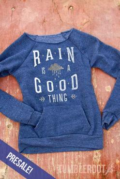 """Take away your rainy day blues with our BRAND NEW and super comfy """"Rain is a Good Thing"""" fleece sweater! It makes the perfect country girl Christmas gift! / http://tumbleroot.com:"""