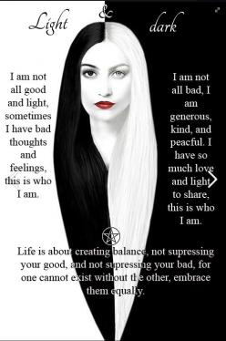 Embrace your light and dark side. Keeping a balance is key to happiness, never suppress either as both are equally important as one can not ...: Lights, Balance, Life, Quotes, Stuff, Wicca, Dark Side