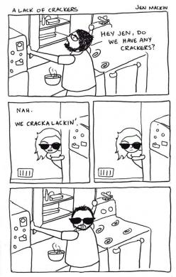 Everytime I see this, I laugh just as hard as I did the first time. Will always repin.: Giggle, Funny Stuff, Cracka Lackin, Crackers, Funnies, Humor, Crackalackin