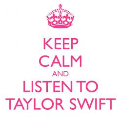 Keep Calm and Listen to Taylor Swift: Help Me, Taylor Spam, Taylorswift Music, Pretty Girl, American Doll, Swift Taylorswift, Taylor S Songs