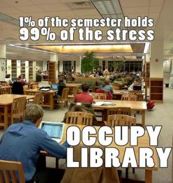 One of my biggest Pet Peeves: When students who are never in the library take up all of the good spots during finals week.: Libraries, College Life, Truth, Finals Week, Funny, So True, Occupy Library, Occupylibrary