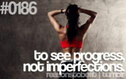 #186: Progress, Weight Loss, Exercise, Fitness Motivation, Fitness Quotes, Health, Reasons, Workout