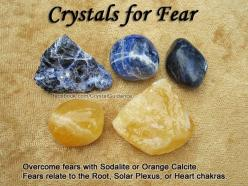 Crystals for Fear: Top Recommended Crystals: Sodalite or Orange Calcite. Additional Crystal Recommendations: Aquamarine, Carnelian, Chiastolite (Andalusite), Citrine, Jet, Larimar, Rutilated Quartz, or Smoky Quartz. Fears are associated with the Root, Sol