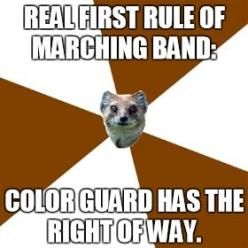 Duh. You get 2 chances, 1) we tell you nicely that we're coming through, 2) We remind you firmly that we're coming through... Third time, you're getting hit.: Colorguard ️, Colorguard Life, Colorguard Band, Colorguard 3, Band Guard, Color Guar