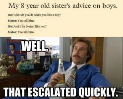 : Girl Logic, Little Girls, Ron Burgundy, Giggle, Little Sisters, Boys Haha, My Sister, Hahaha Poor Guy