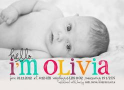 Hello Olivia Baby Girl Custom Photo Birth Announcement. $15.00...but I love this with boy colors of course and with the name carson!: Baby Announcement Card, Baby Girl Announcement, Baby Birth Announcement, Birth Announcement So, Birth Announcement Ideas,