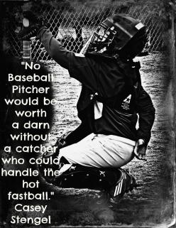 I love me some catchers!  My favorite players in baseball are catchers!: Baseball Mom, Baseball Softball, Baseball Quotes, Its, Baseball Catcher Quotes, Boy, Softball Quotes For Catchers
