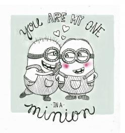 One In A Minion Valentines Day Card @Maria Canavello Mrasek Canavello Mrasek Ortiz: Minions ️, Minions Love, Valentine Day Cards, Quotes, Funny, Valentines Day, Minion Valentine S, Adorable, Minion Valentines