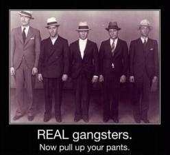 Seriously guys, pull up your pants...: Giggle, Pants, Truth, Pull Up, Real Gangsters, Funny Stuff, Humor