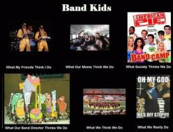 :) That's what band directors think you do because it is what you do, I've seen it.: Band Music, Band Thing, Band Kids, Marching Band, Band Geek, Band Nerd, Band Director, Band Life