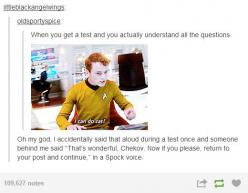 That is literally one of the BEST posts I have ever seen. Gosh, I wish someone would do that to me. XD: Geek, Star Trek Humor, Test, Chekov Funny, Awesome Feeling, Star Trek Chekov, Fandom, Star Trek Funny, Trekkies Unite