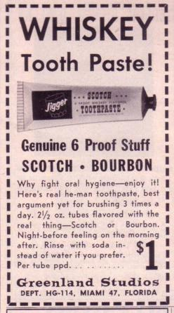 Why fight oral hygiene - enjoy it!: Stuff, Funny, Dental, Vintage Ads, Whiskey Toothpaste