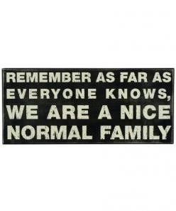"""""""Nice Normal Family"""" Rustic Wall Decor Box Sign: Box Sign, Signs, Kathy Box, Quotes, Boxes, Funny, Families"""
