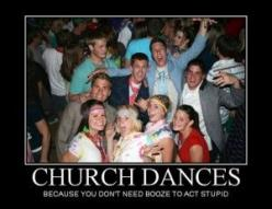 Because you don't need booze to act stupid ;D amen to that hahaha :) love me some mormon dances ;): Church Dances, Lds Humor, I M, Stuff, So True, Ldshumor Funnymormons, Funnies, Funny Mormon Memes