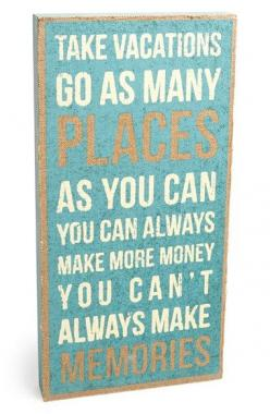 Free shipping and returns on PRIMITIVES BY KATHY 'Take Vacations' Burlap Box Sign at Nordstrom.com. Extend the shabby-chic appeal of any space with a burlap-faced box sign featuring an inspiring quote that encourages you to seize the day.: Box Sig
