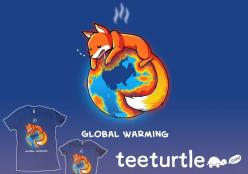 Global Warming, cute fox shirt from TeeTurtle.: Geeky, Clothing Globalwarming, Art, Funny, Teeturtle T Shirts, Globalwarming Firefox, Global Warming