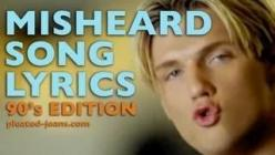 Ha! I don't think I'll ever listen to these songs the same way again..this is hilarious! Also, 90s music was awesome!!: 90 S Edition, Lyrics 90S, 90S Songs, Misheard Lyrics, So Funny, Backstreet Boys, The 90S, Song Lyrics