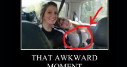 Has anything like this ever happened to you? Well That Was Really Awkward.: Awkward Moments, Funny Pics, Stuff, Funny Pictures, Girlfriends, Little Sisters, Seatbelt, Seat Belts
