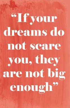 If your dreams do not scare you, they are not big enough.: Wall Art, Dream Big, Dreambig, Quotes, Truth, Oliver Gal, Canvases