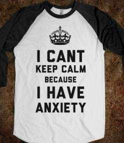 Lol - a diagnosis for most of the developed world nowadays - hilarious.....: Fashion Quotes Funny, Anxiety Quotes Truths, Funny Anxiety Quotes, Anxiety Shirt, Tshirt Quote, Funny Tee Shirt, Awesome Tshirts Funny