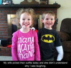 Lol...though I'd probably be the one to intentionally put them in those shirts to see who else notices...: Giggle, Nana Nana, Nana Batman, Funny Stuff, Funnies, Smile, Kid
