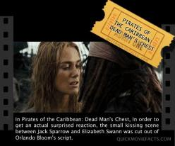 Movie Facts- Pirates of the Caribbean Dead Mans Chest: In order to get an actual surprised reaction, the small kissing scene between Jack Sparrow and Elizabeth Swann was cut out of Orlando Bloom's script.: Caribbean Dead, Movie Facts, Orlando Bloom, M