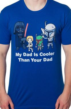 My Dad Is Cooler Than Your Dad Star Wars T-Shirt: 80s Movies Star Wars: Movies Star, My Dad, Movie Stars, Star Wars Shirt, Lil Starwarsi, 80S Movies